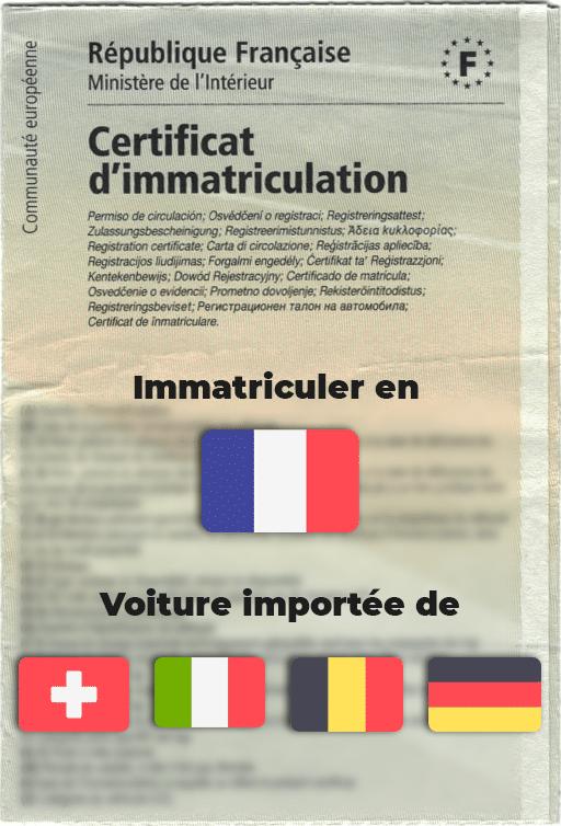 immatriculation véhicule étranger (Allemagne, Belgique, Italie, Suisse)